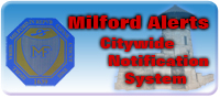 Milford City Wide Notification System